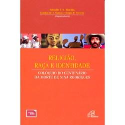 Religiao, Raça e Identidade - Coleçao Estudos da Abrh - Vol.6