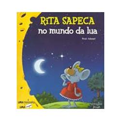 Rita Sapeca no Mundo da Lua