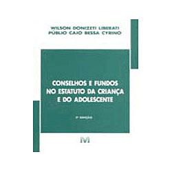 Conselhos e Fundos no Estatuto da Criança e Adolescente