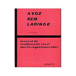 Voz Sem Laringe, A
