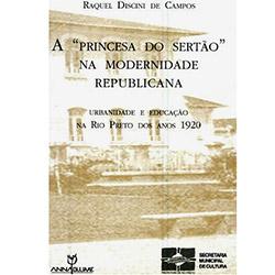 A Princesa do Sertão na Modernidade Republicana: Urbanidade e Educação na Rio Preto dos Anos 1920