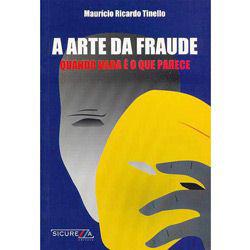 A Arte da Fraude: Quando Nada É o Que Parece