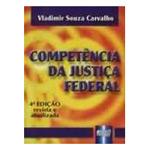 Competencia da Justiça Federal