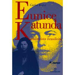Eunice Katunda: Musicista Brasileira