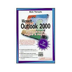 Microsoft Outlook 2000 para Leigos - Passo a Passo