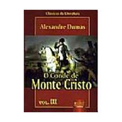 O Conde de Monte Cristo - Vol. Iii