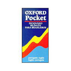 Oxford: Pocket: Dicionário Bilíngue para Brasileiros - Inglês/português - Português/inglês