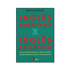 Ingles Americano X Ingles Britanico - Palavras Diferentes para o Mesmo Sentido - Volume 1