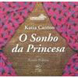Sonho da Princesa, O