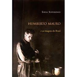 Humberto Mauro e as Imagens do Brasil
