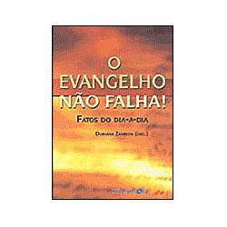 Evangelho Não Falha, O