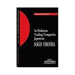 Poderosas Tradings Companies Japonesas Sogo Shosha