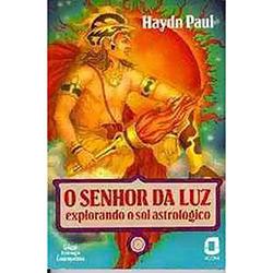 Senhor da Luz, o - Explorando o Sol Astrológico