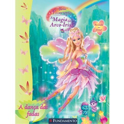 Barbie Fairytopia - a Magia do Arco-iris - a Danca das Fadas (atividades)