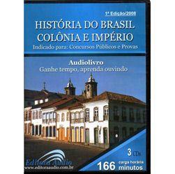 História do Brasil Colônia e Império - Áudio Livro