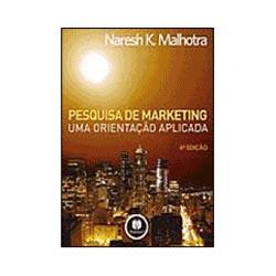 Pesquisa de Marketing, uma Orientação Aplicada