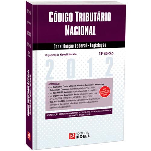 Leis Rideel 2012 - Código Tributário Nacional: Constituição Federal / Legislação