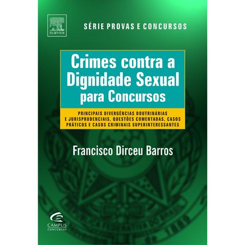 Crimes Contra a Dignidade Sexual para Concursos - Col.provas e Concursos