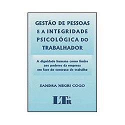 Gestão de Pessoas e a Integridade Psicológica do Trabalhador