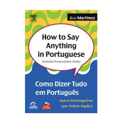 How To Say Anything In Portuguese - Com Cd-rom