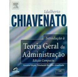 Introdução a Teoria Geral da Administração - Edição Compacta