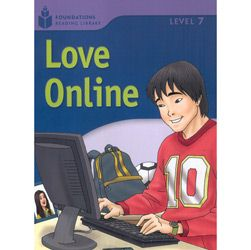 Foundations Reading Library Level 7.5 - Love Online