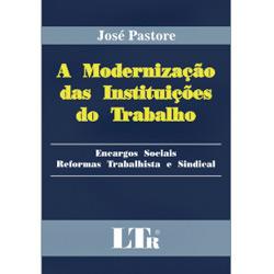 Modernização das Instituições do Trabalho, A