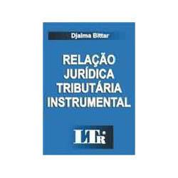 Relaçao Juridica Tributaria Instrumental