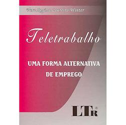 Teletrabalho: uma Forma Alternativa de Emprego