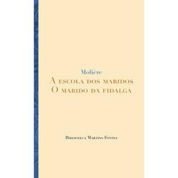 A Escola dos Maridos: o Marido da Fidalga