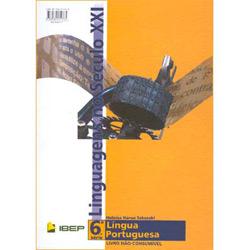 Linguagens no Século Xxi - Língua Portuguesa - 6⪠Série - 1⺠Grau
