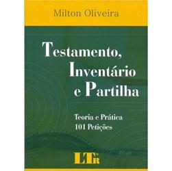Testamento, Inventario e Partilha - Teoria e Pratica - 1 Peticoes