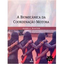 Biomecânica da Coordenação Motora