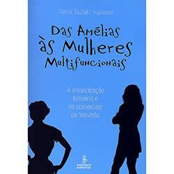 Das Amélias Às Mulheres Multifuncionais: a Emancipação Feminina e os Comerciais de Televisão