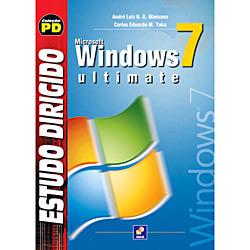 Estudo Dirigido de Microsoft Windows 7 Ultimate - Coleção Pd