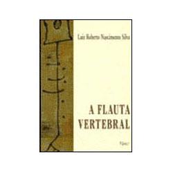 A Flauta Vertebral