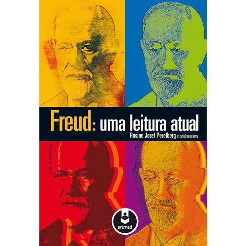 Freud: uma Leitura Atual