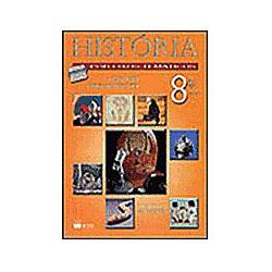 História: por Eixos Temáticos - 8 Série - 1 Grau