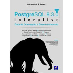 Postgresql 8.3.0 - Interativo: Guia de Orientacao e Desenvolvimento