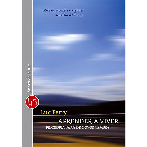 Aprender a Viver: Filosofia para os Novos Tempos - Edição de Bolso