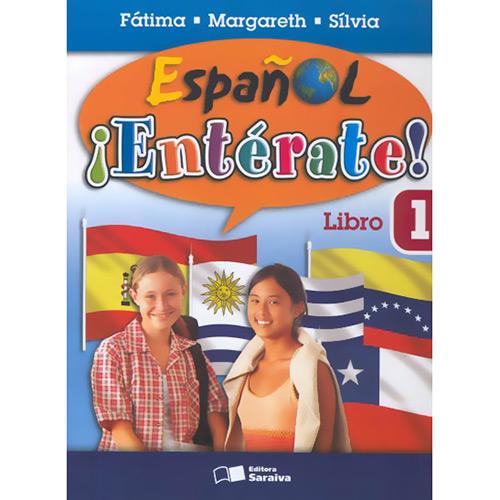 Español: Ientérate! - Libro 1 - Fátima, Margareth e Sílvia