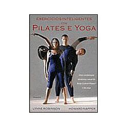Exercicios Inteligentes Com Pilates e Yoga
