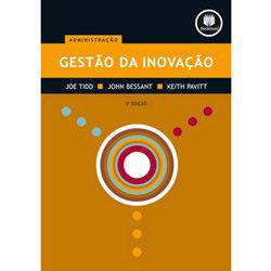 Gestão da Inovação - 3ª Edição - Joe Tidd, John Bessant e Keith Pavitt