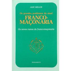 Grandes Problemas da Atual Franco-maçonaria, Os