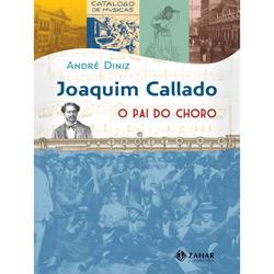 Joaquim Callado: o Pai do Choro