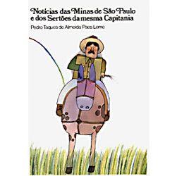 Notícias das Minas de São Paulo e dos Sertões da Mesma Capitania