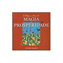 O Pequeno Livro da Magia da Prosperidade