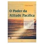 Poder da Atitude Pacifica, O
