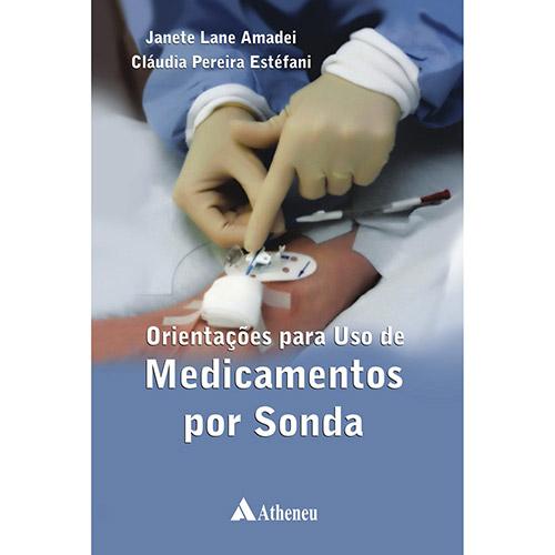 Orientação para Uso de Medicamentos por Sonda