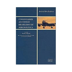 Comentários ao Código Brasileiro da Aeronáutica